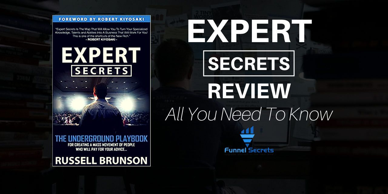Expert Secrets Book Russell Brunson Review – Expert Secrets Overview